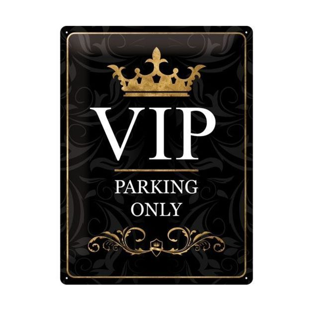 VIP Parking Only - Blechschild