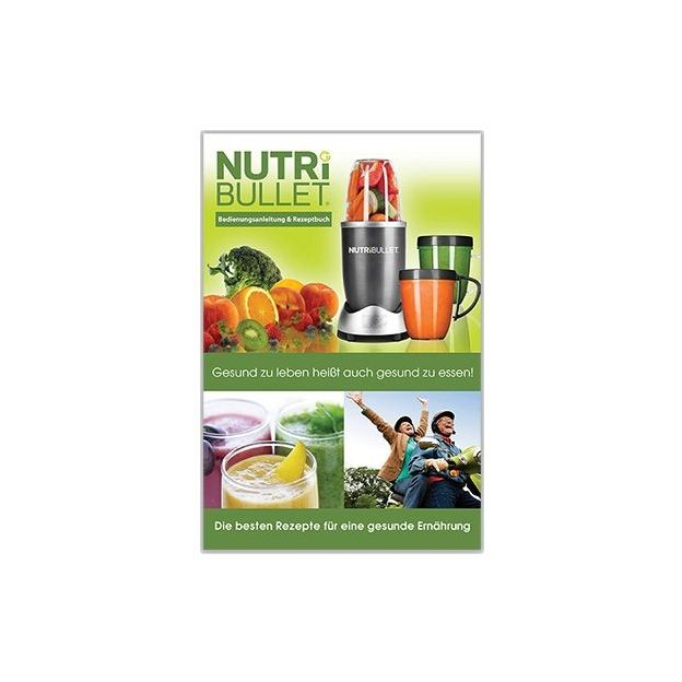 NutriBullet Rezeptbuch & Ernährungsratgeber