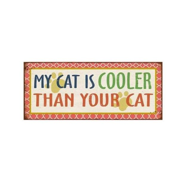Plaque My cat is cooler than your cat