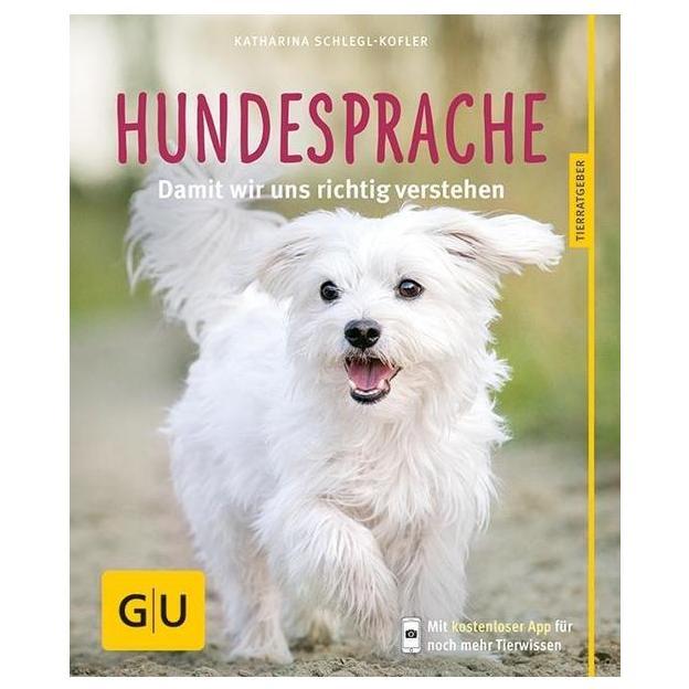 Hundesprache - damit wir uns richtig verstehen