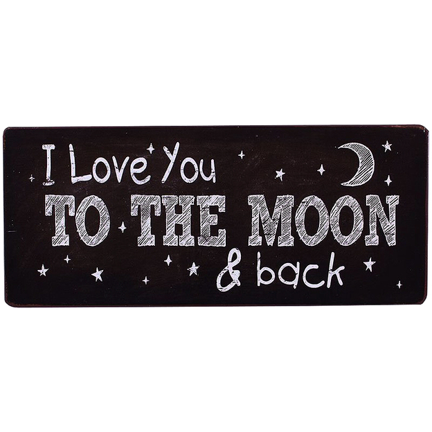 "Plaque ""I love you to the moon and back"""