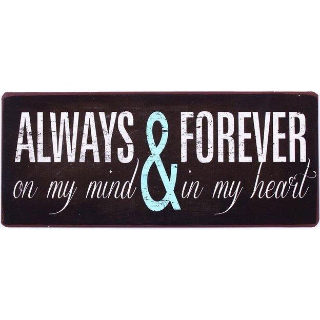 Blechschild Always & forever