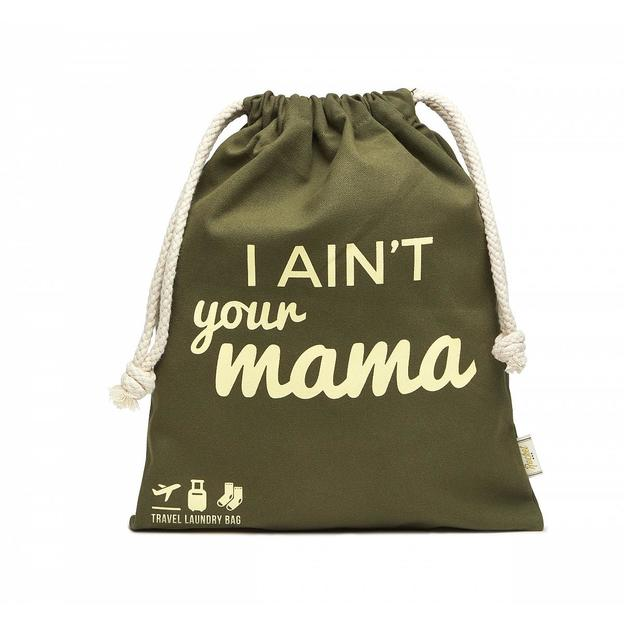 Sac à linge sale I ain't your mama