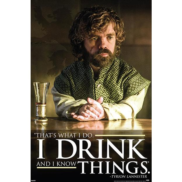 Poster Game of Thrones Tyrion Lannister I Drink