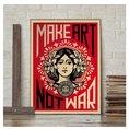 Shepard Fairey Kunstdruck Make Art Not War!