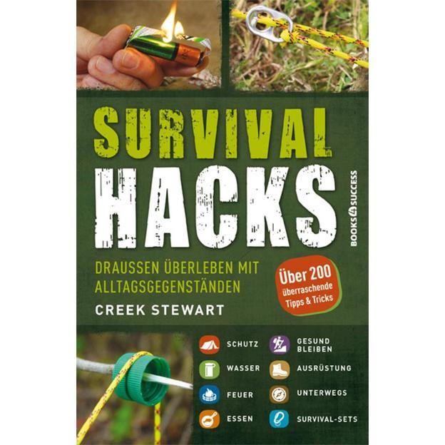 Survival Hacks - über 200 überraschende Tipps und Tricks