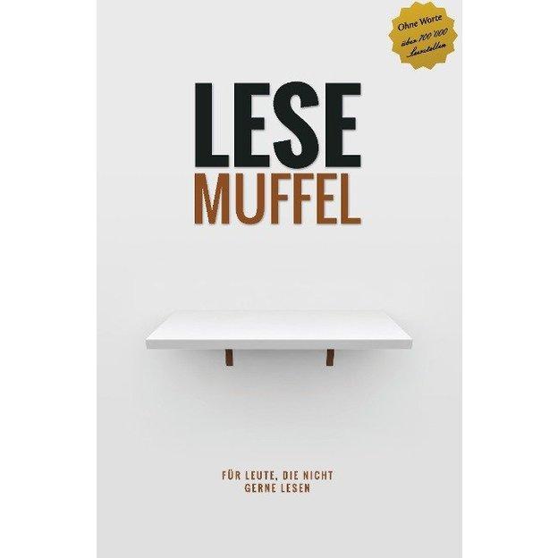 Lesemuffel - Für Leute die nicht gerne lesen