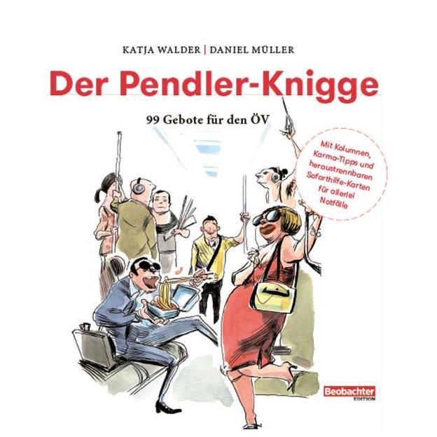 Pendler-Knigge - 99 Gebote für den ÖV