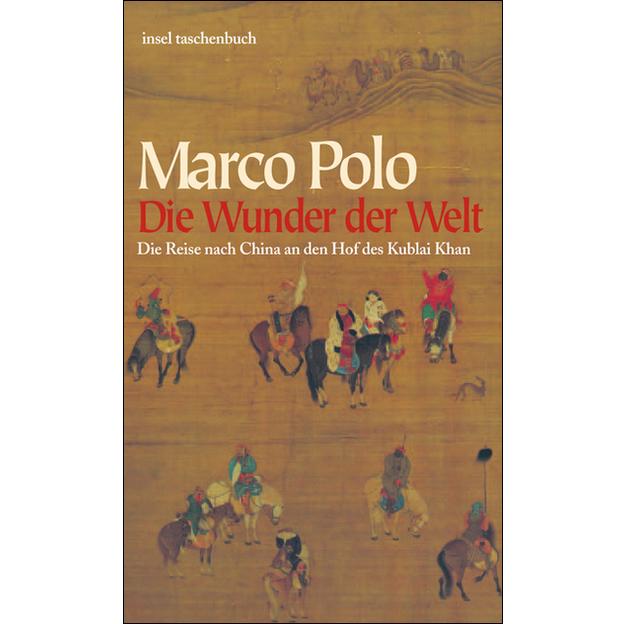 Die Wunder der Welt, Marco Polo