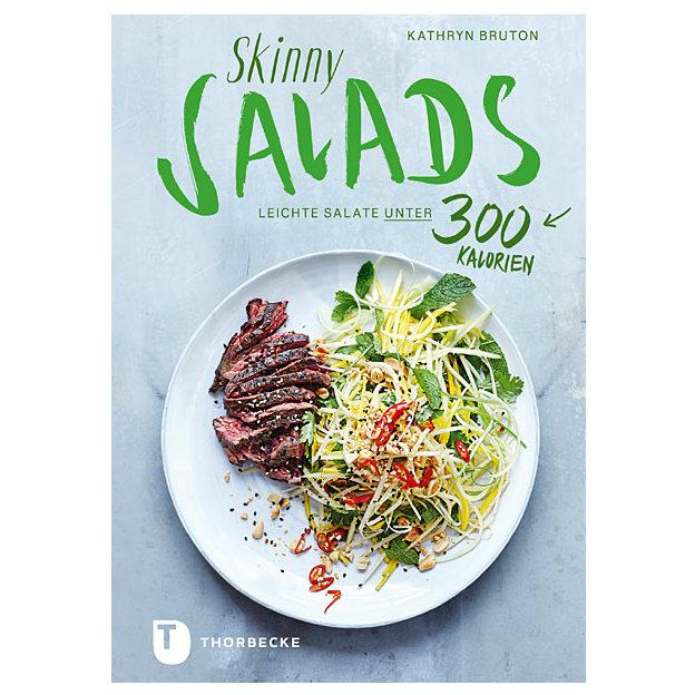 Skinny Salads - Leichte Salate unter 300 Kalorien