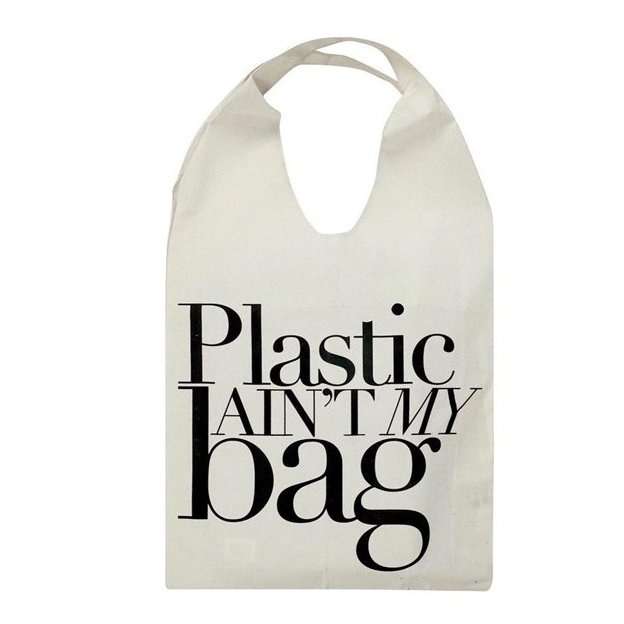 Plastic aint`t my Bag Tasche