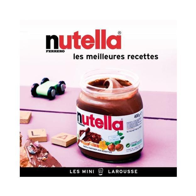 Livre Nutella : les meilleures recettes