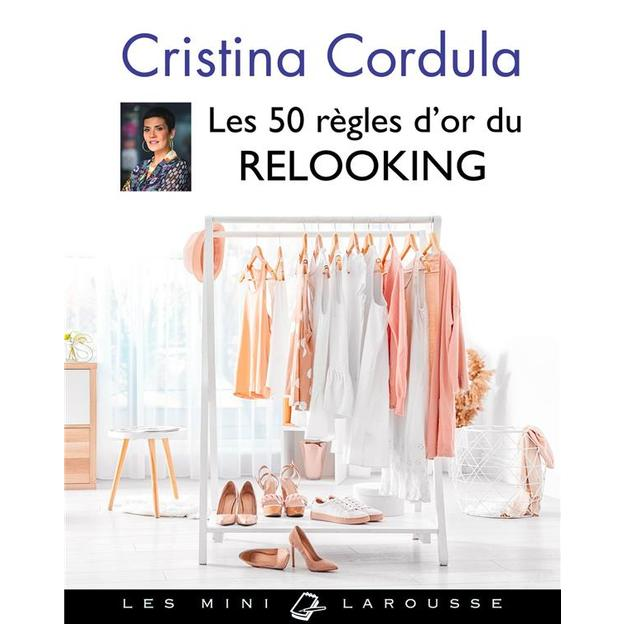 Les 50 règles d'or du relooking, de Cristina Cordula