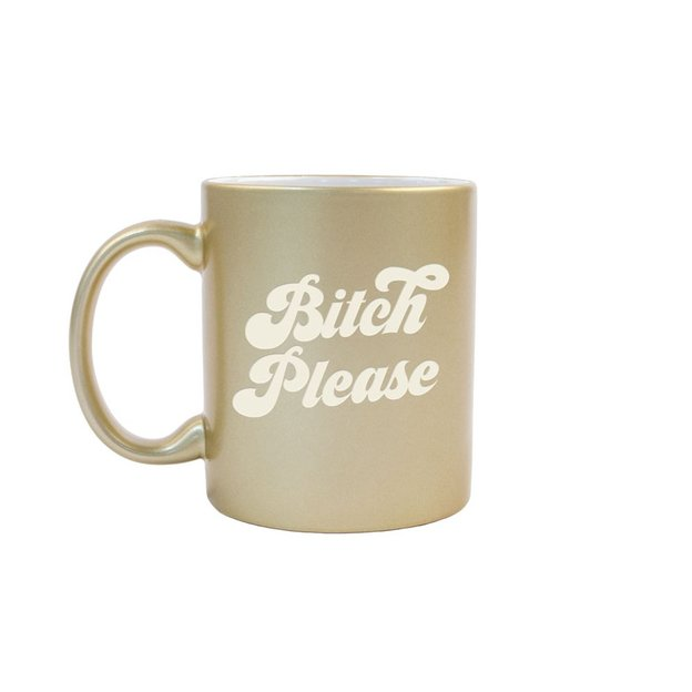 Tasse Metallic Bitch Please